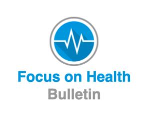 focus on health bulletin